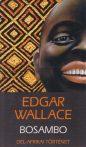 Edgar Wallace - Bosambo - Jó állapotú antikvár