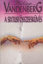 Philipp Vandenberg - A sixtusi összeesküvés - Jó állapotú antikvár