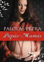 Palotás Petra: Papás-mamás
