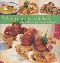 Jámbor Mariann - Magyaros ételek új különleges receptekkel