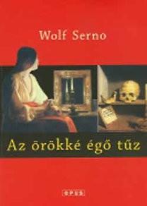 Wolf Serno: Az örökké égő tűz