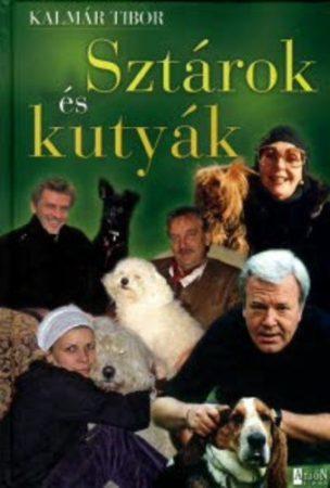 Kalmár Tibor: Sztárok és kutyák