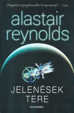 Alastair Reynolds - Jelenések tere
