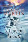 Charles Martin: Hegyek között